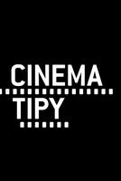 Cinema Tipy