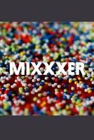 Mixxxer show